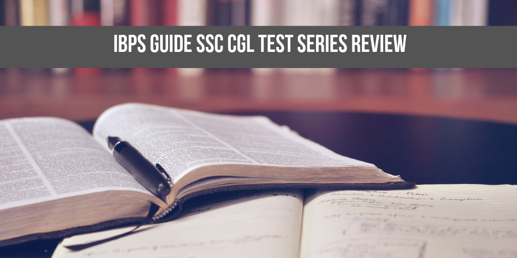ibps guide ssc cgl online test series review