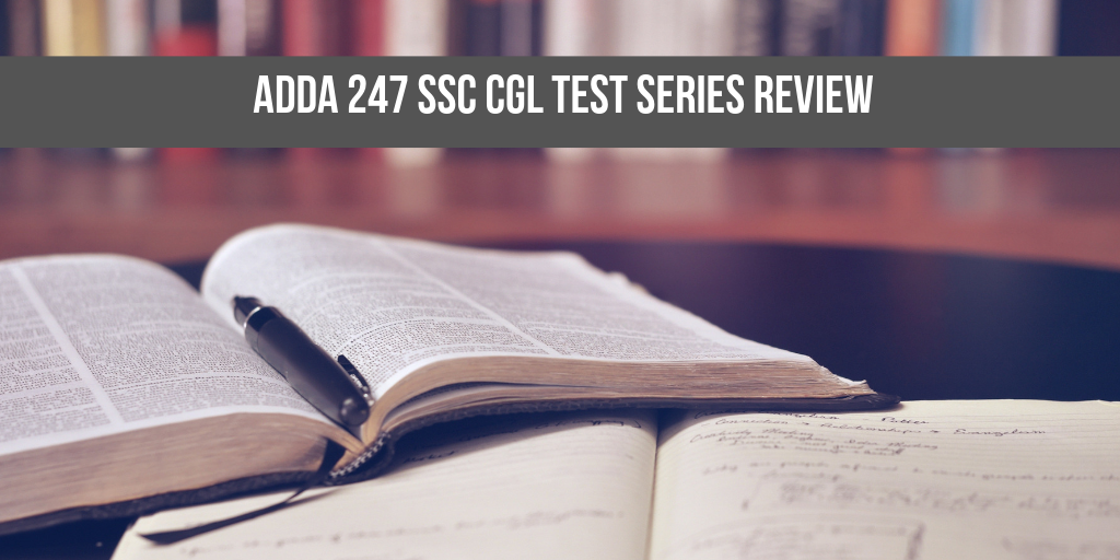 Adda247 SSC CGL Online Test Series Review