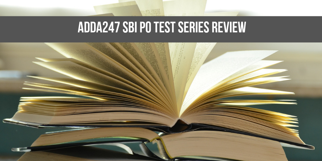 Adda247 SBI PO Online Test Series Review